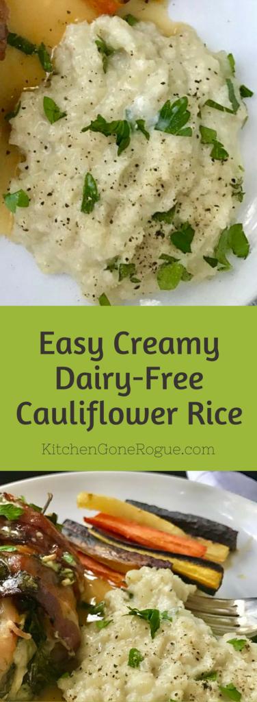 Creamy Dairy-Free Gluten-Free Cauliflower Rice